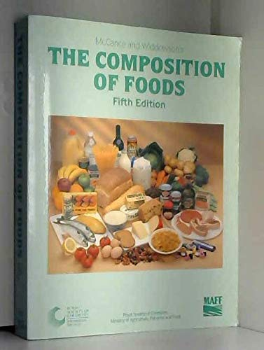 McCance and Widdowson's the Composition of Foods: Robert Alexander McCance