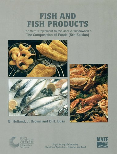 Fish and Fish Products: Third Supplement to: Holland, B./ Brown,