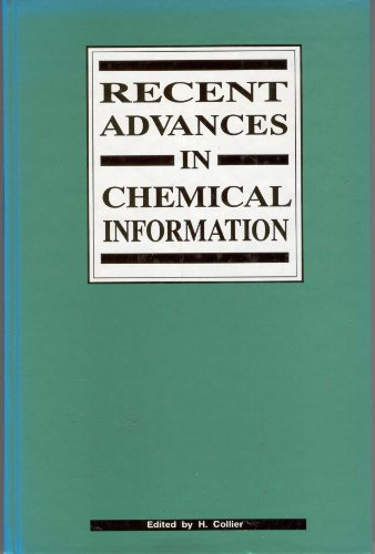 Recent Advances in Chemical Information: Collier, H. (ed.)