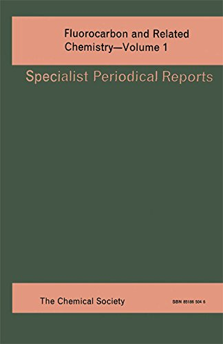 Fluorocarbon & Related Chem Vol 1 (Specialist Periodical Reports): CRC Press