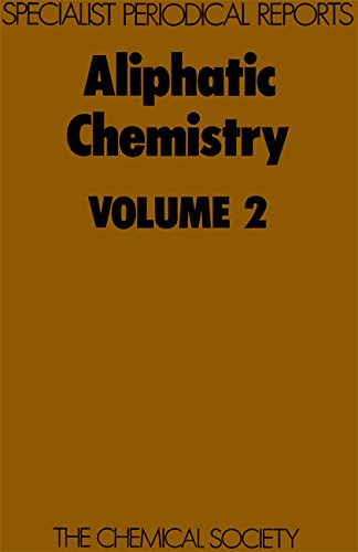 Aliphatic Chemistry: Volume 2 (Specialist Periodical Reports)