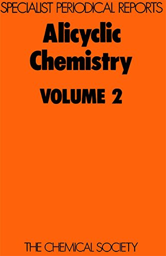 Specialist Periodical Reports - Aliphatic, Acyclic, and Saturated Heterocyclic Chemistry - Volume 2...