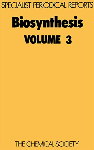 Biosynthesis: Volume 3 (Specialist Periodical Reports): Royal Society of
