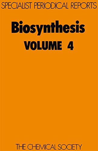 Biosynthesis. Volume 4. A Review of Literature Published During 1974.: Bu'Lock, J D]; Abraham, E P ...