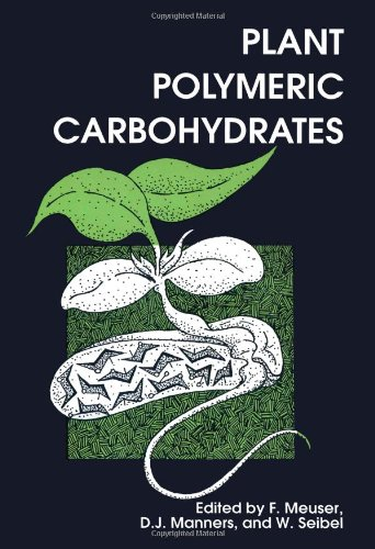 PLANT POLYMERIC CARBOHYDRATES (SPECIAL PUBLICATION)