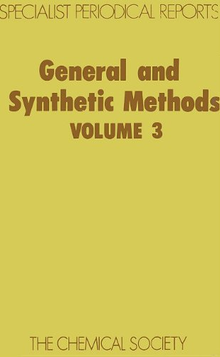 General Synthetic Methods Vol 3 (Specialist Periodical Reports): CRC Press