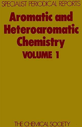 Aromatic and Heteroaromatic Chemistry: Volume 1 (Specialist Periodical Reports)