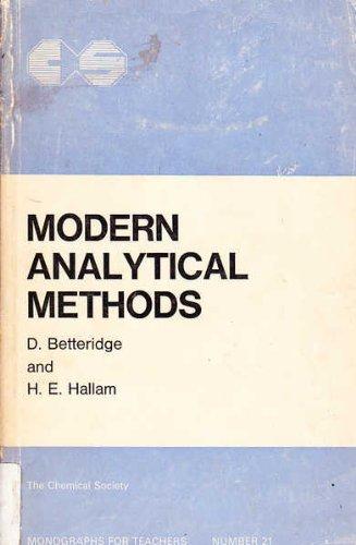 9780851867595: Modern Analytical Methods (Chemical Society. Monographs for teachers no. 21)