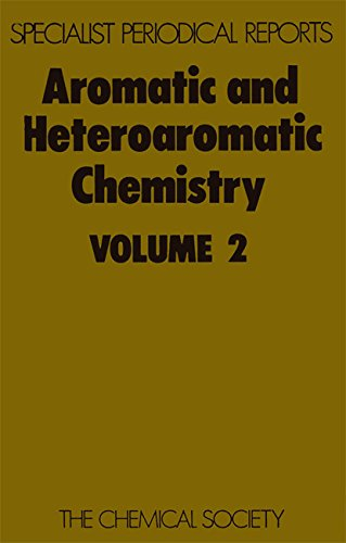 Aromatic & Heteroaromatic Chemistry, Vol 2 (Specialist Periodical Reports)