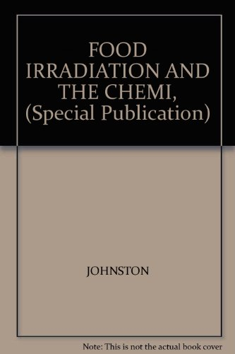 Food Irradiation and the Chemist (Special Publication No. 86): Johnston, D. E.; Stevenson, M. H. (...