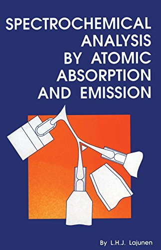 Spectrochemical Analysis by Atomic Absorption and Emission: Lajunen, Lauri H.