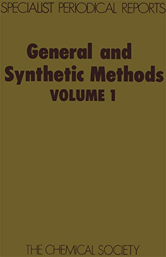 General and Synthetic Methods Volume 1 Specialist Periodical Reports
