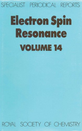 Electron Spin Resonance Volume 14 Specialist Periodical Reports