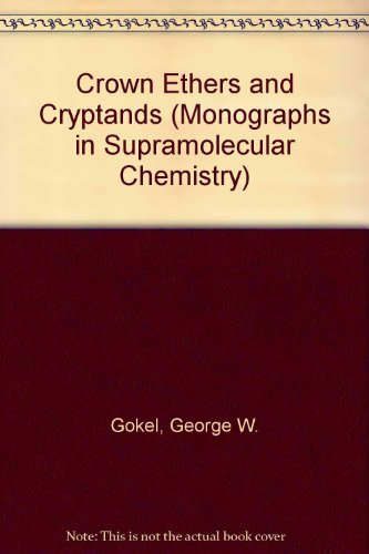 9780851869964: CROWN ETHERS AND CRYPTANDS (Monographs in Supramolecular Chemistry)