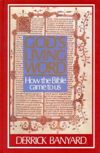 Gods Living Word: DERRICK BANYARD
