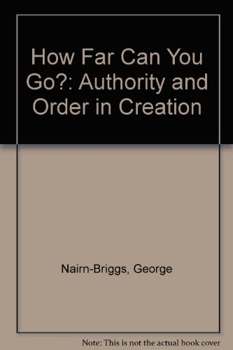 9780851912639: How Far Can You Go?: Authority and Order in Creation