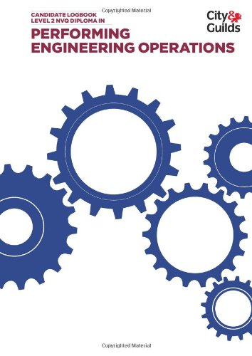 9780851931999: Performing Engineering Operations Level 2 NVQ Diploma Logbook