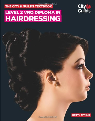 9780851932071: The City & Guilds Textbook: Level 2 VRQ Diploma in Hairdressing