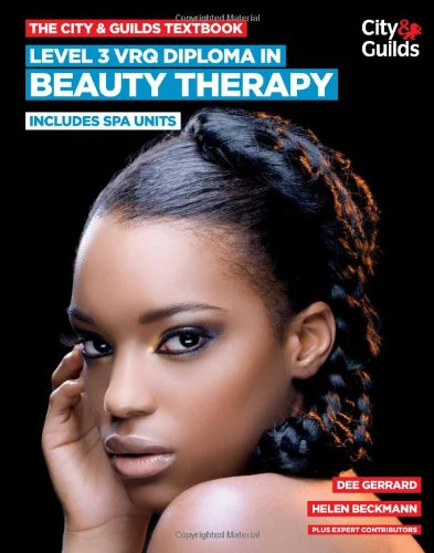 9780851932347: The City & Guilds Textbook: Level 3 VRQ Diploma in Beauty Therapy: Includes Spa Units