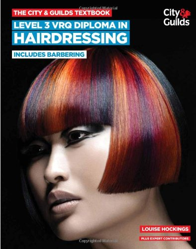 9780851932361: The City & Guilds Textbook: Level 3 VRQ Diploma in Hairdressing: includes Barbering