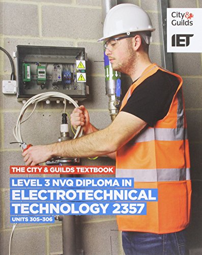 9780851932798: Level 3 NVQ Diploma in Electrotechnical Technology: C&G 2357, Units 305-306