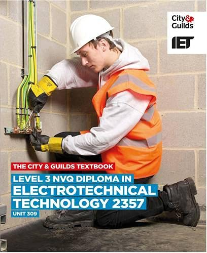 9780851932811: Level 3 NVQ Diploma in Electrotechnical Technology: C&G 2357, Unit 309 (City & Guilds Textbook)