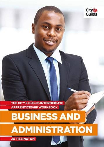 9780851932880: The City and Guilds Apprenticeship Workbook Intermediate Business and Administration