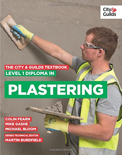 9780851932972: The City & Guilds Textbook: Level 1 Diploma in Plastering
