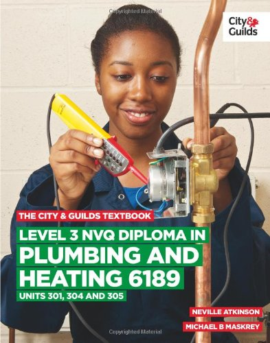 9780851932996: Level 3 Nvq Diploma in Plumbing and Heating 6189 (City & Guilds Textbook)