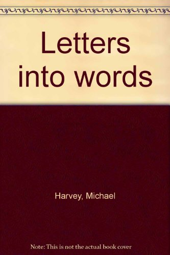9780851940557: Letters into words