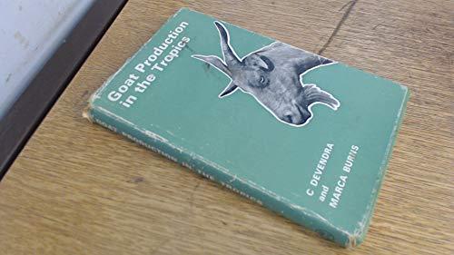 Goat Production in the Tropics (Animal Breeding: Devendra, C., Burns,