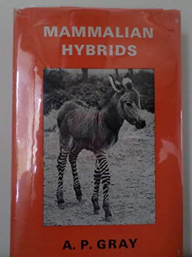 Mammalian Hybrids (Animal Breeding Technical Commentary): Gray, Annie Purdie