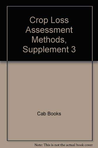9780851984872: Crop Loss Assessment Methods, Supplement 3