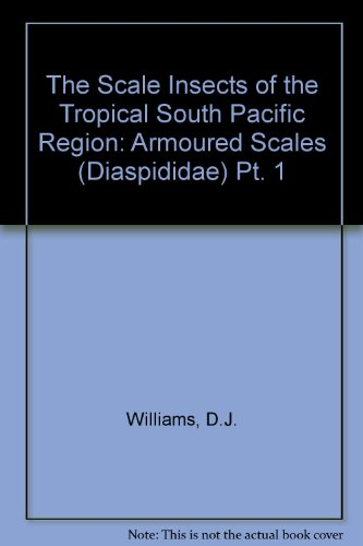9780851986081: The Scale Insects of the Tropical South Pacific Region: Armoured Scales (Diaspididae) Pt. 1