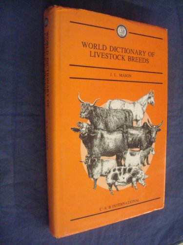 9780851986173: A World Dictionary of Livestock Breeds, Types and Varieties