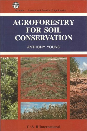 9780851986487: Agroforestry for Soil Conservation (Science and Practice of Agroforestry ; 4)