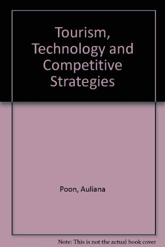 9780851987514: Tourism, Technology and Competitive Strategies