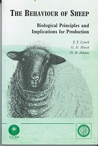 9780851987873: The Behaviour of Sheep: Biological Principles and Implications for Production