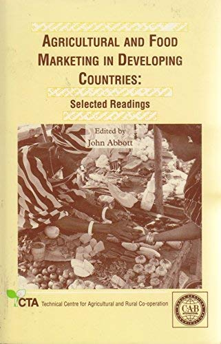Agricultural and Food Marketing in Developing Countries: Selected Readings