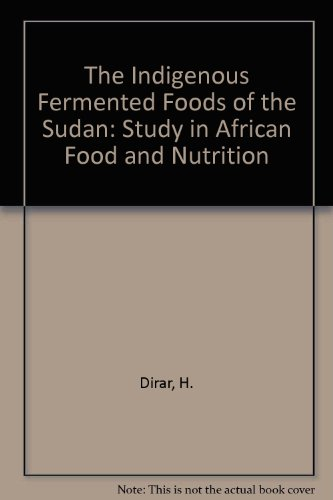 9780851988580: The Indigenous Fermented Foods of the Sudan: Study in African Food and Nutrition