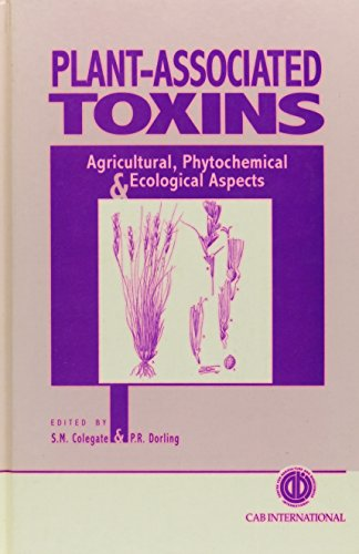 9780851989099: Plant-Associated Toxins: Agricultural, Phytochemical and Ecological Aspects