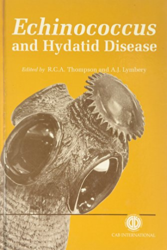 9780851989105: Echinococcus and Hydatid Disease