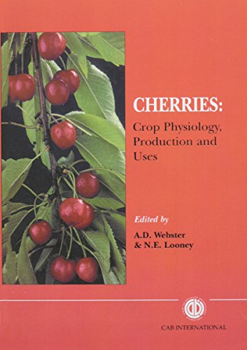 9780851989365: Cherries: Crop Physiology, Production and Uses (Cabi)