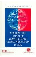 Modelling the Impact of Climate Change on Rice Production in Asia (Cabi): B R Matthews