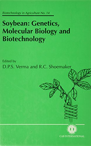 9780851989846: Soybean: Genetics, Molecular Biology and Biotechnology (Biotechnology in Agriculture Series)