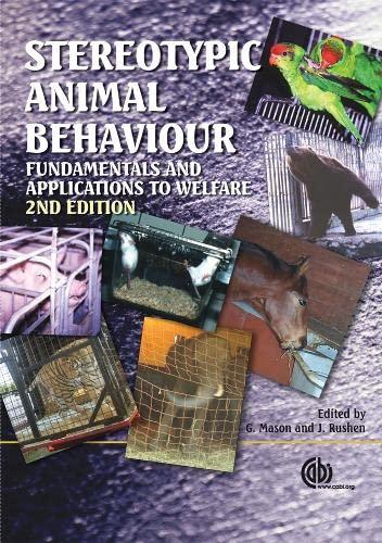 Stereotypic Animal Behaviour: Georgia Mason; Jeffrey Rushen