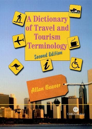 9780851990200: A Dictionary of Travel and Tourism Terminology