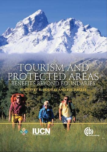 9780851990224: Tourism and Protected Areas: Benefits Beyond Boundaries