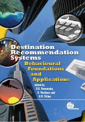 9780851990231: Destination Recommendation Systems: Behavioural Foundations and Applications
