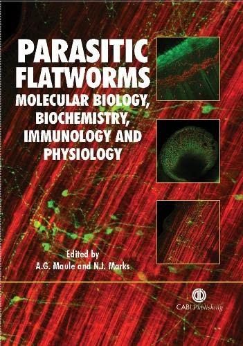 Parasitic Flatworms: (Cabi): Aaron G Maule,
